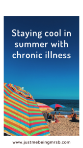 staying cool in summer with chronic illness
